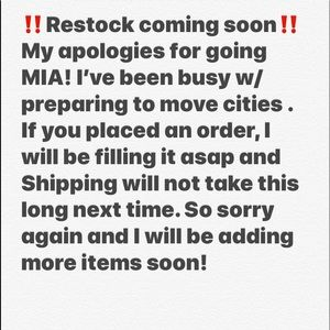 So sorry for going MIA! Restock coming soon!